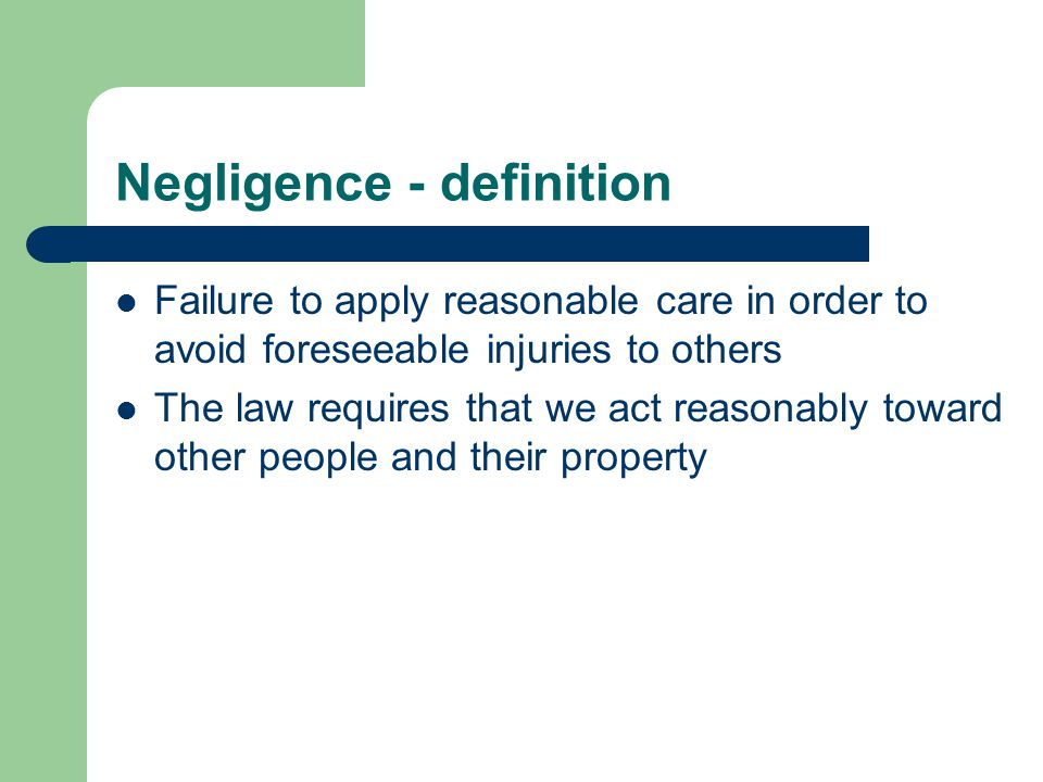 Negligence - definition