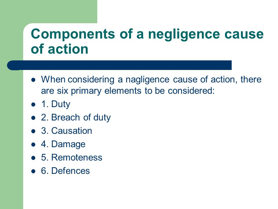 Components of a negligence cause of action