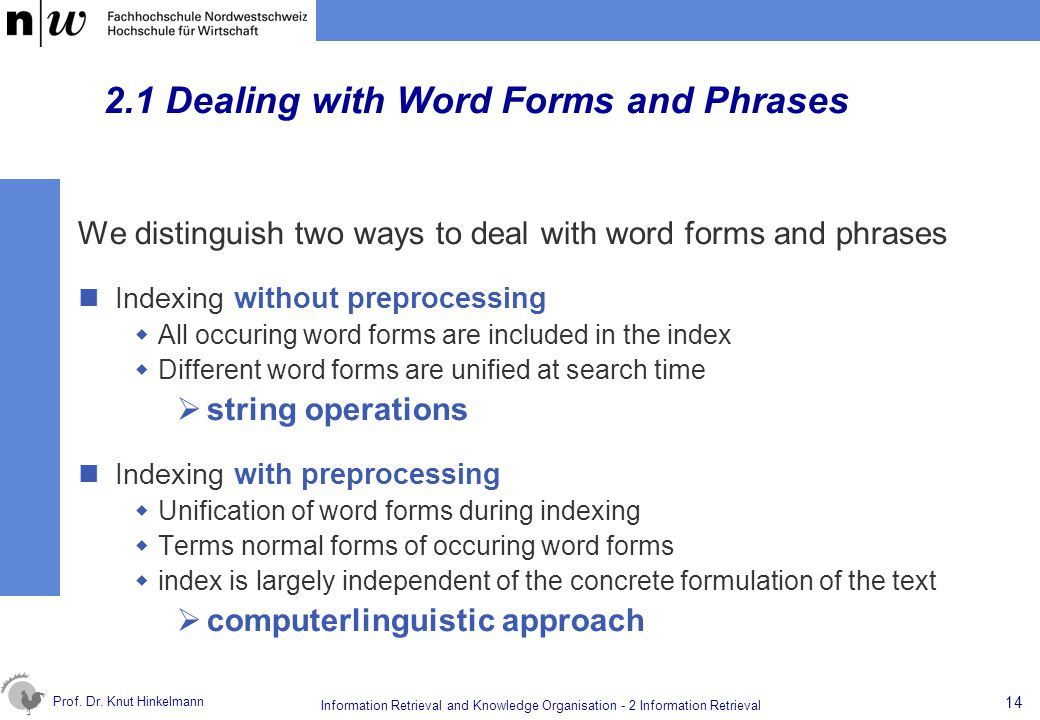2.1 Dealing with Word Forms and Phrases