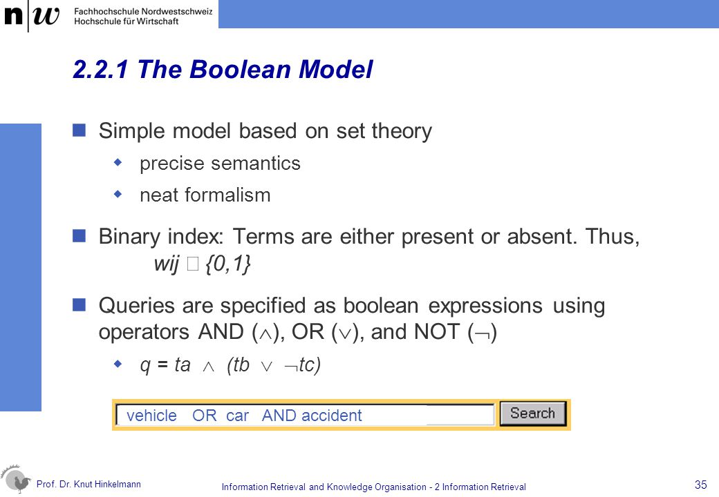 2.2.1 The Boolean Model Simple model based on set theory