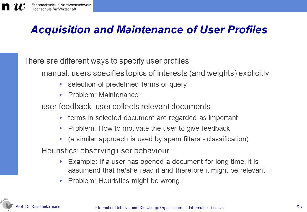 Acquisition and Maintenance of User Profiles