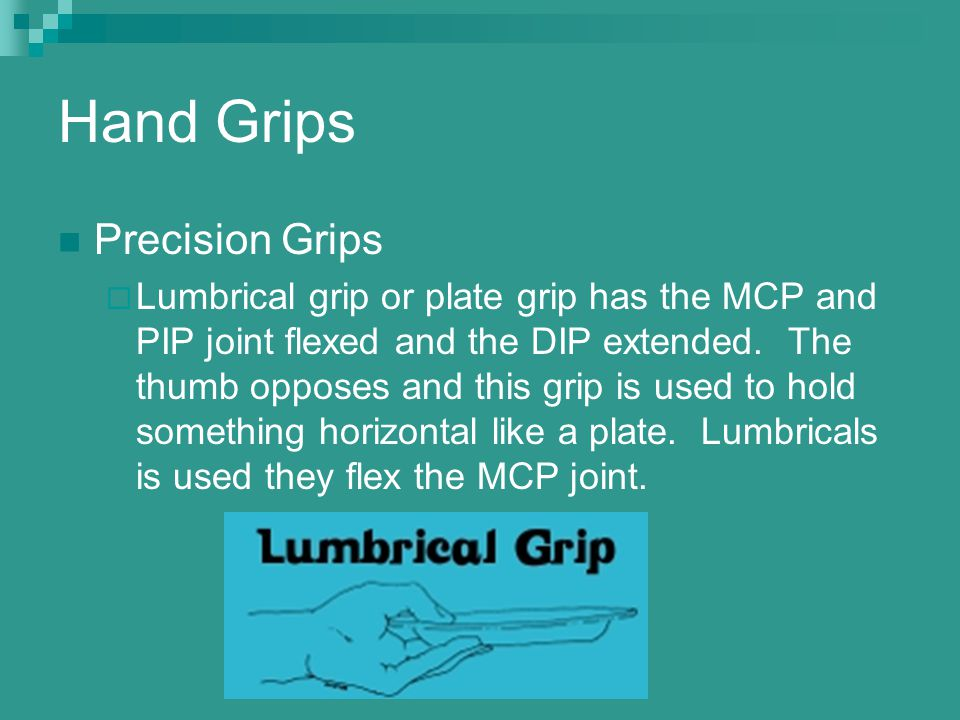 Hand Grips Precision Grips