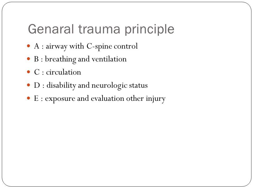 Genaral trauma principle