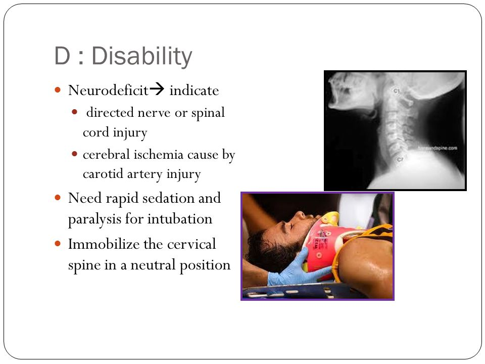 D : Disability Neurodeficit indicate