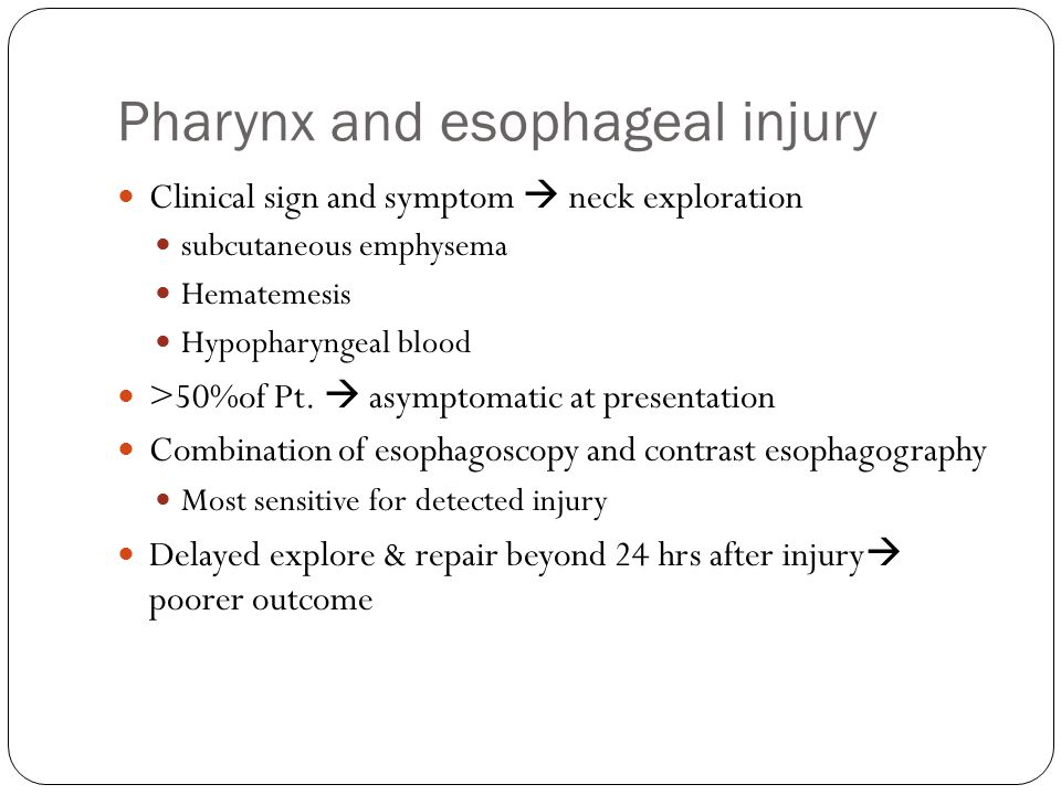Pharynx and esophageal injury