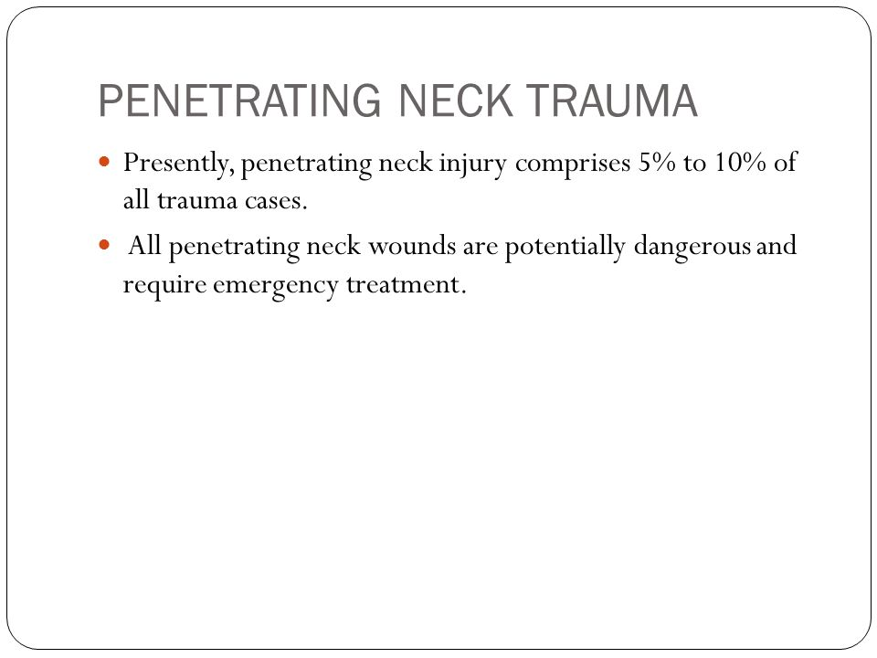 PENETRATING NECK TRAUMA