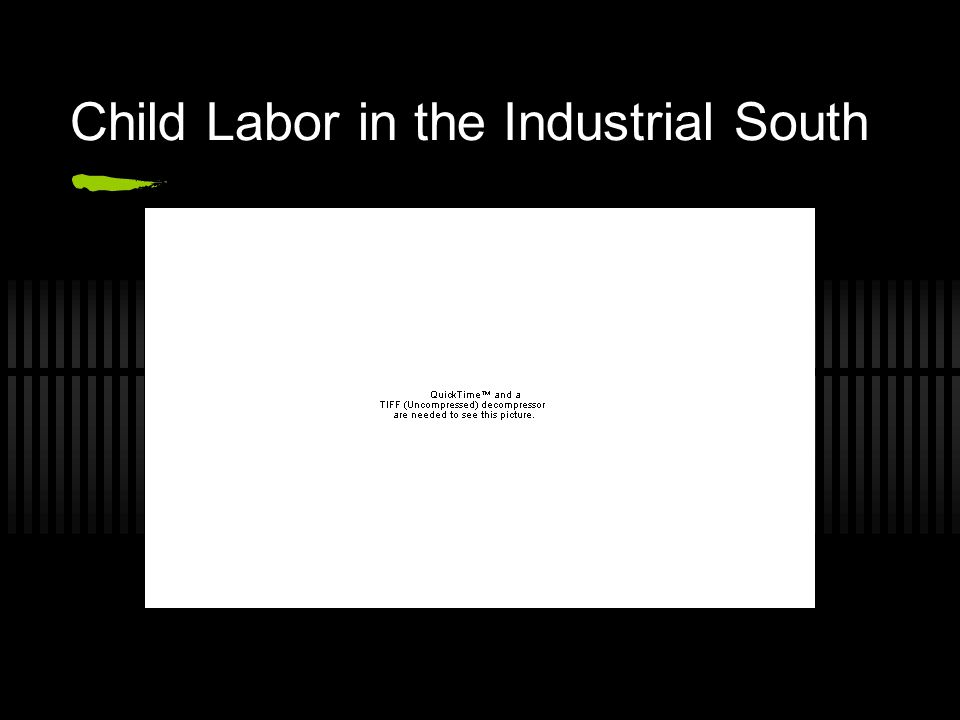 Child Labor in the Industrial South