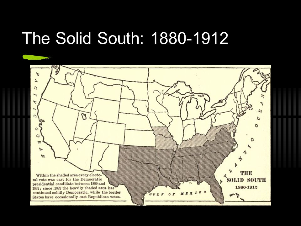 The Solid South: 1880-1912