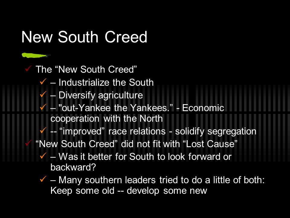 New South Creed The New South Creed – Industrialize the South