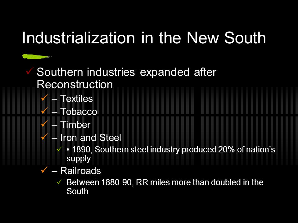 Industrialization in the New South