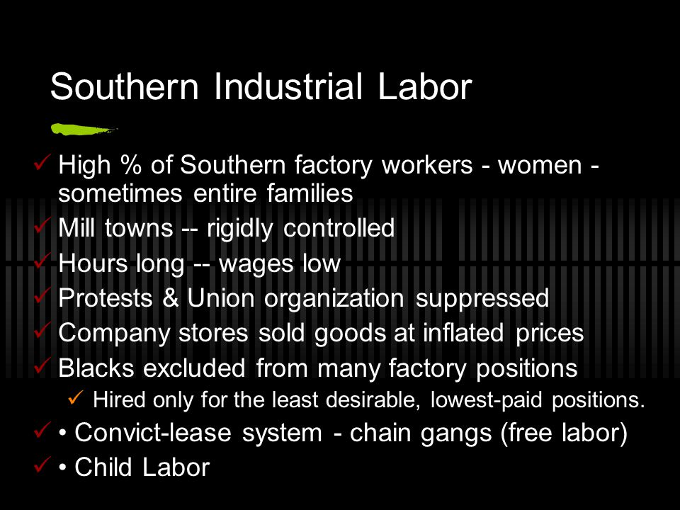 Southern Industrial Labor