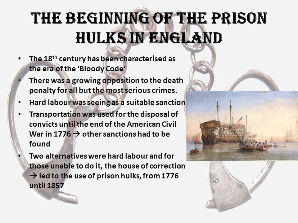 The Beginning of the Prison Hulks In England