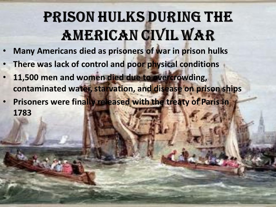 Prison Hulks during the American Civil War