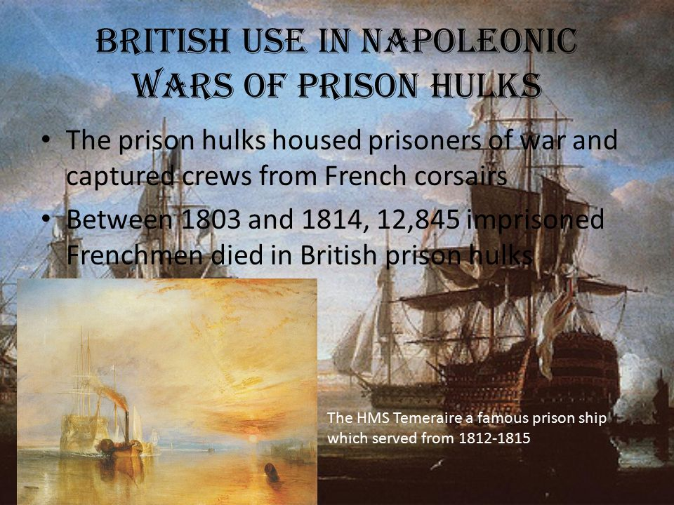 British use in Napoleonic Wars of prison hulks
