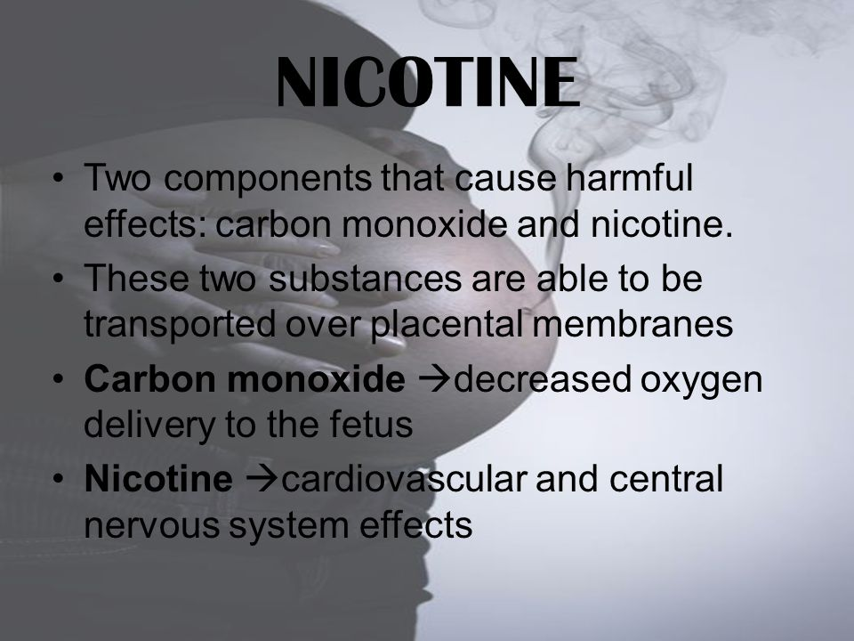 NICOTINE Two components that cause harmful effects: carbon monoxide and nicotine.