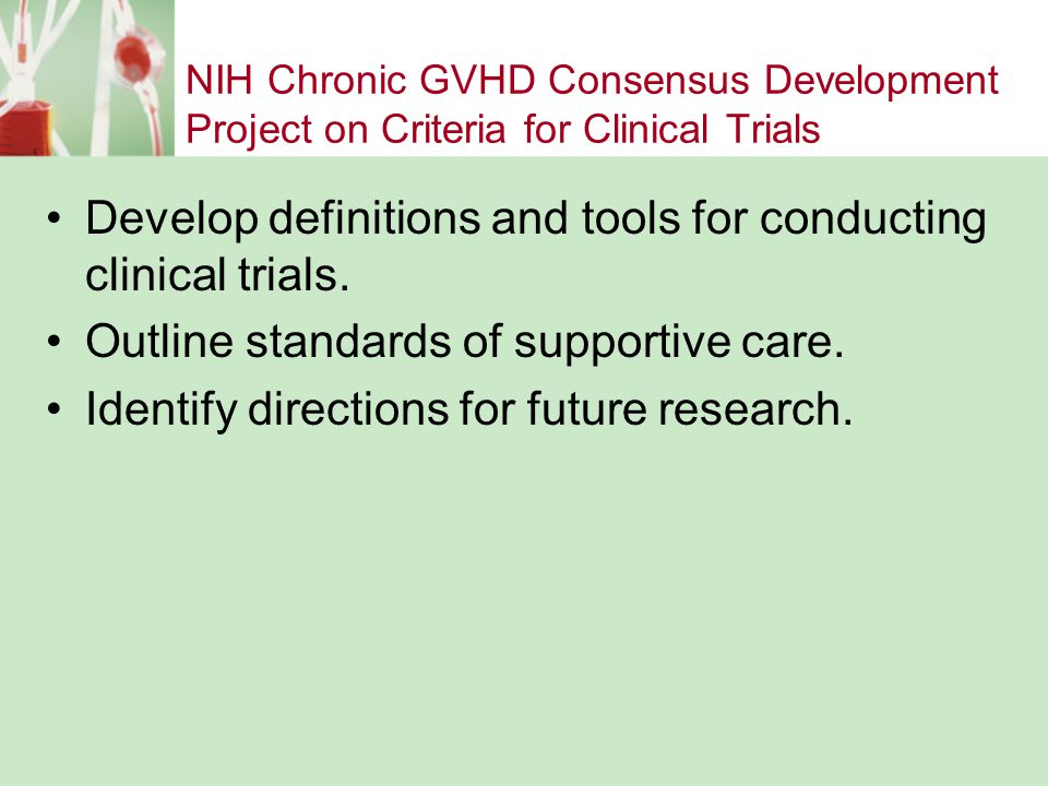 Develop definitions and tools for conducting clinical trials.