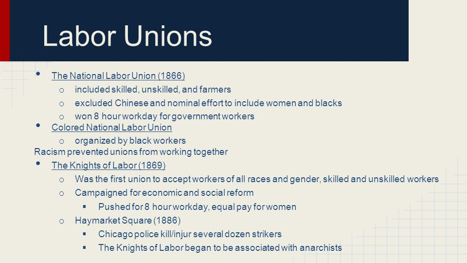 Labor Unions The National Labor Union (1866)