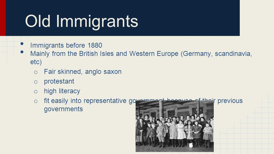 Old Immigrants Immigrants before 1880