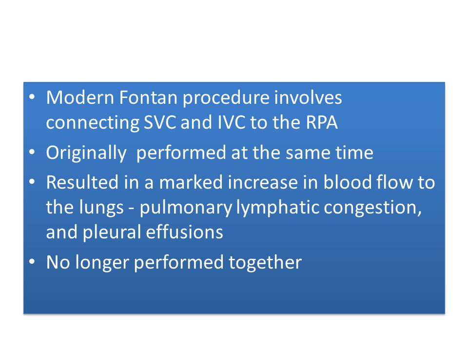 Modern Fontan procedure involves connecting SVC and IVC to the RPA