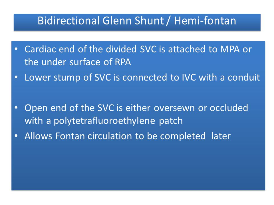 Bidirectional Glenn Shunt / Hemi-fontan