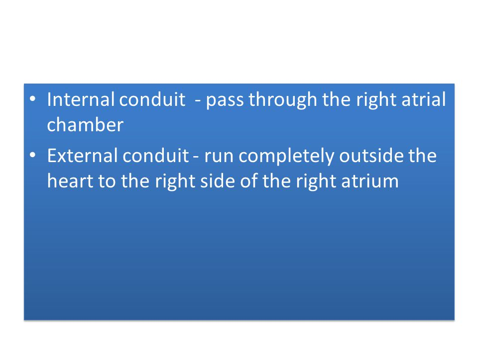 Internal conduit - pass through the right atrial chamber