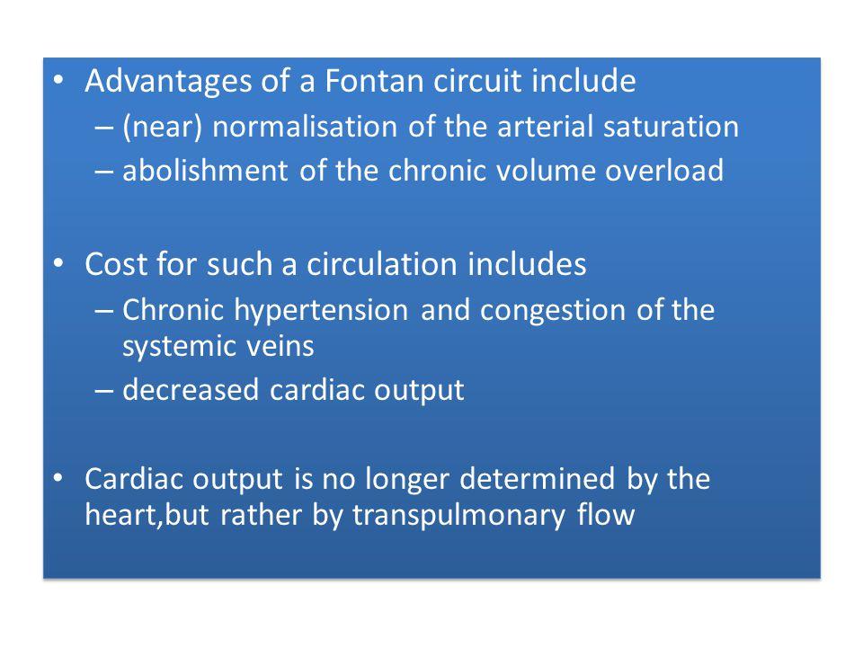 Advantages of a Fontan circuit include
