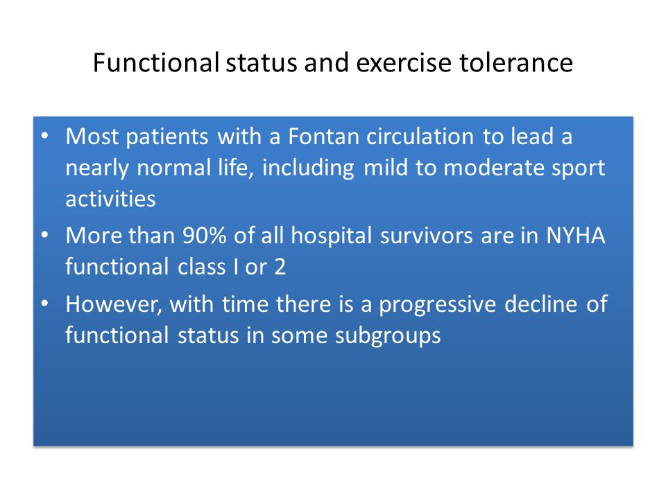 Functional status and exercise tolerance