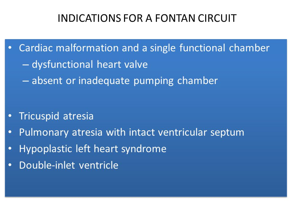 INDICATIONS FOR A FONTAN CIRCUIT
