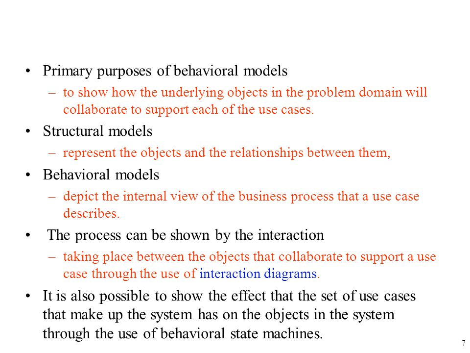 Primary purposes of behavioral models
