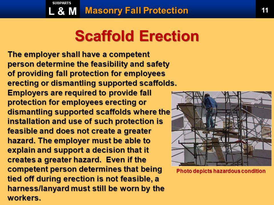 Scaffold Erection L & M Masonry Fall Protection