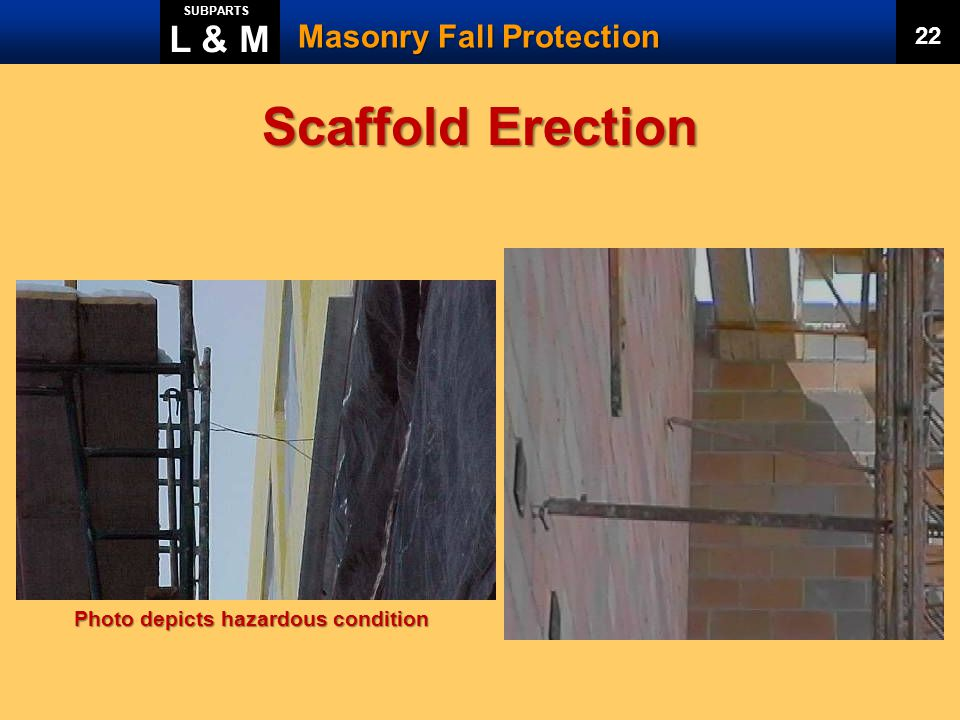 Scaffold Erection L & M Masonry Fall Protection 22