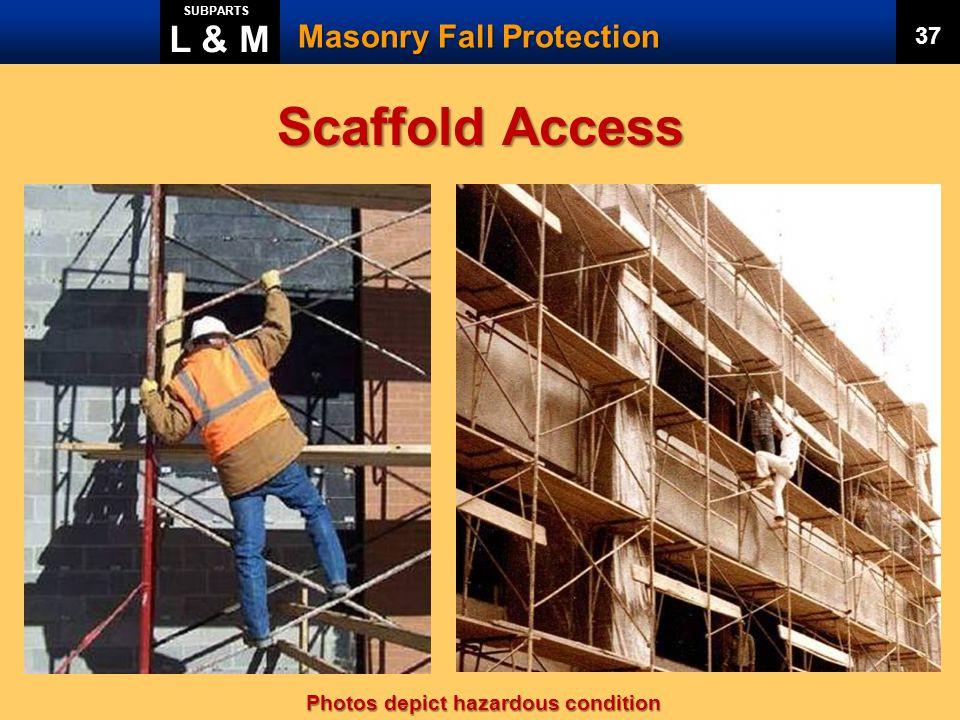 Scaffold Access L & M Masonry Fall Protection 37