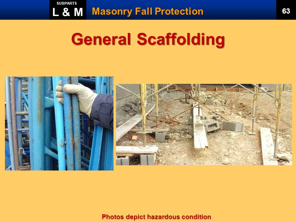 General Scaffolding L & M Masonry Fall Protection 63