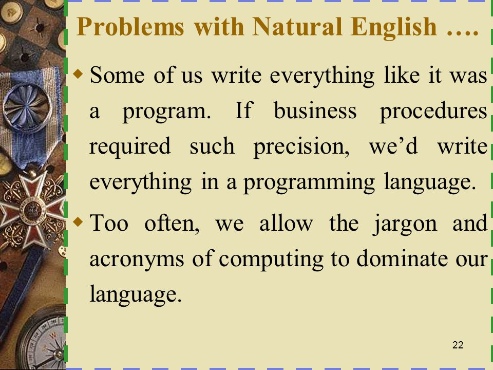 Problems with Natural English ….
