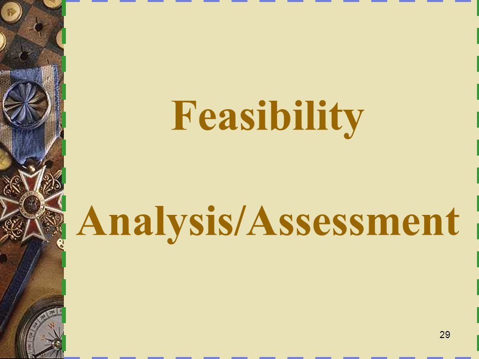 Feasibility Analysis/Assessment
