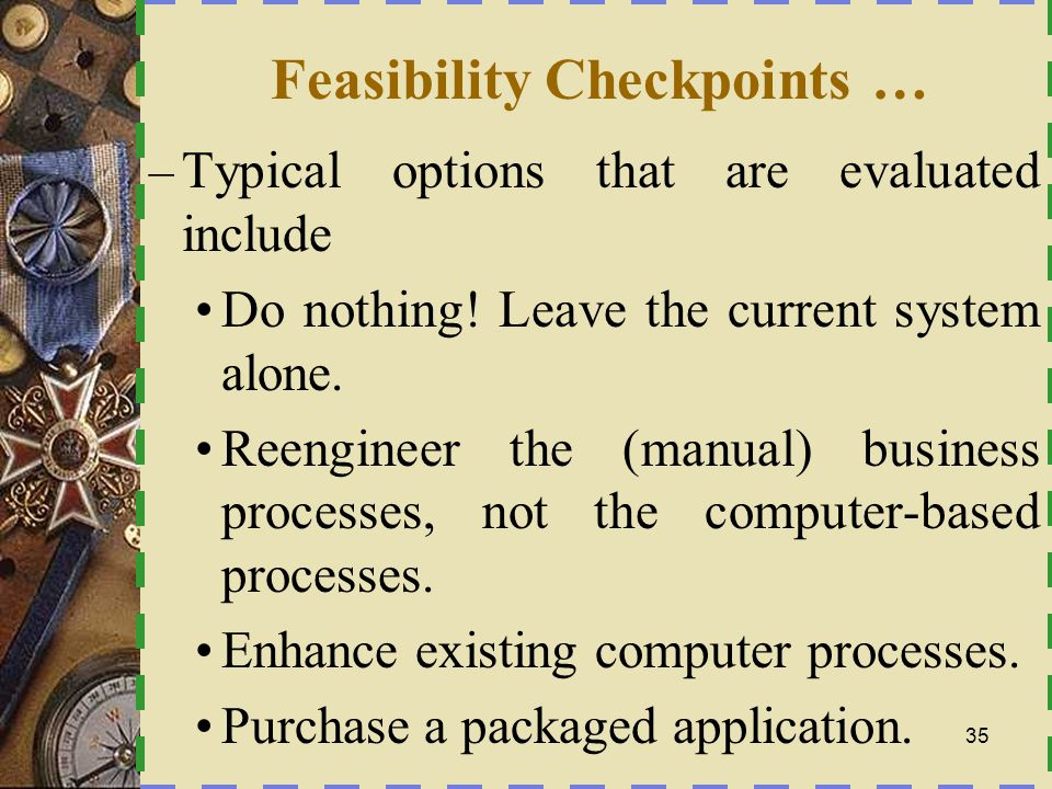Feasibility Checkpoints …