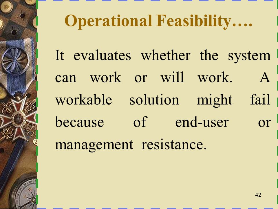 Operational Feasibility….