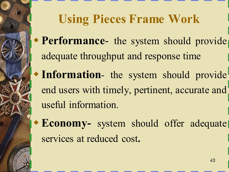 Using Pieces Frame Work