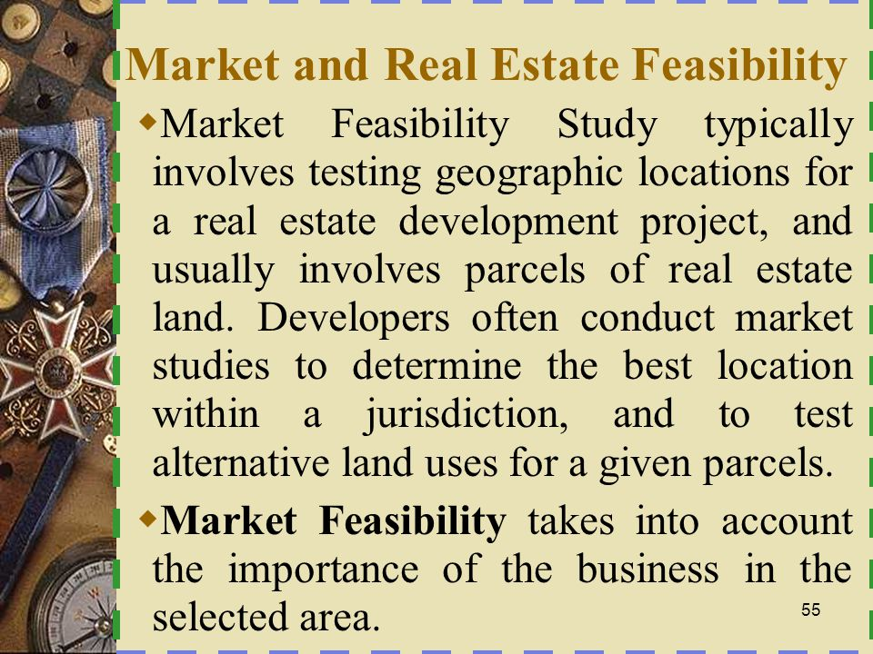 Market and Real Estate Feasibility