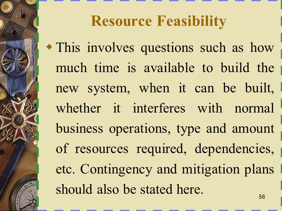 Resource Feasibility