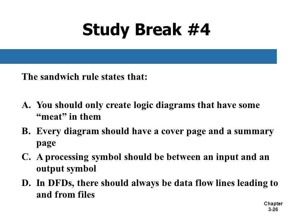 Study Break #4 The sandwich rule states that: