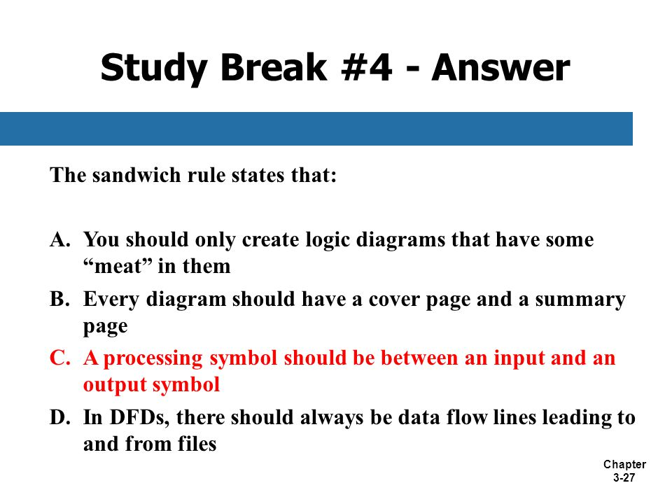 Study Break #4 - Answer The sandwich rule states that: