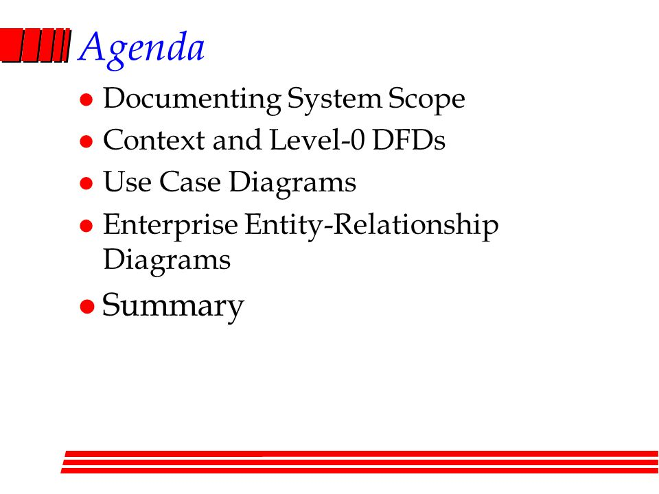 Agenda Summary Documenting System Scope Context and Level-0 DFDs