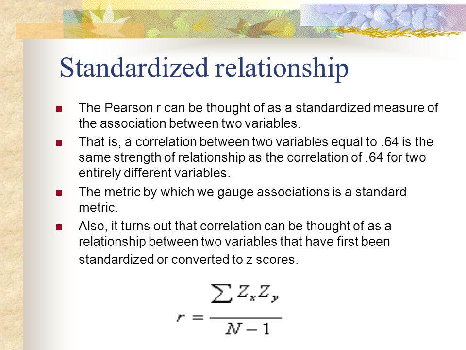 Standardized relationship