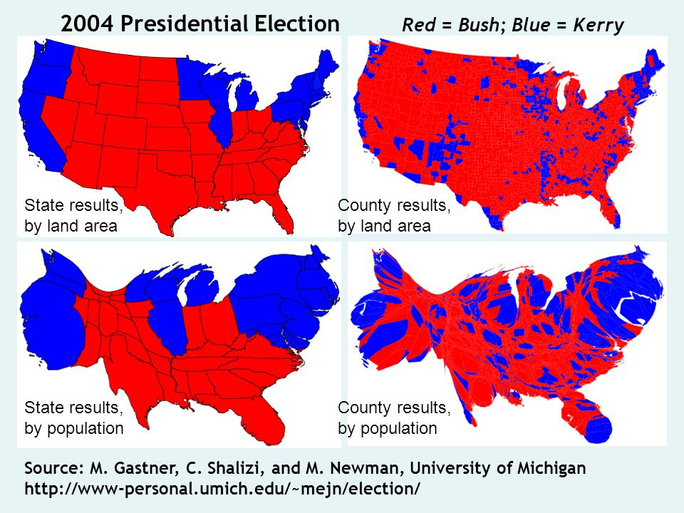 2004 Presidential Election Red = Bush; Blue = Kerry