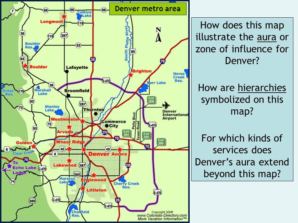 How does this map illustrate the aura or zone of influence for Denver