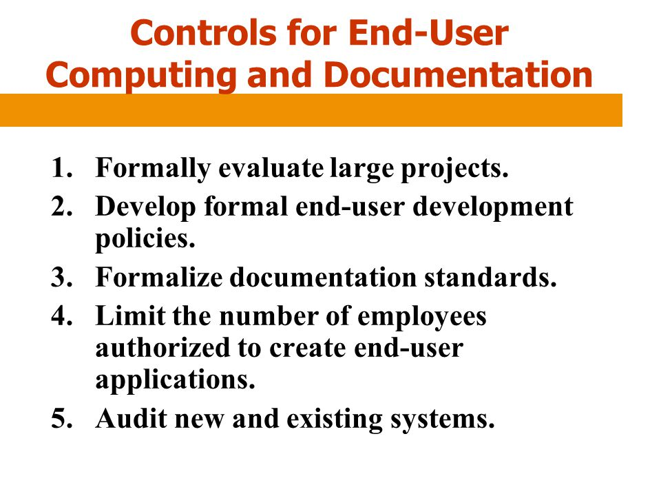 Controls for End-User Computing and Documentation