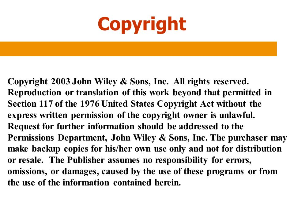 Copyright Copyright 2003 John Wiley & Sons, Inc. All rights reserved.