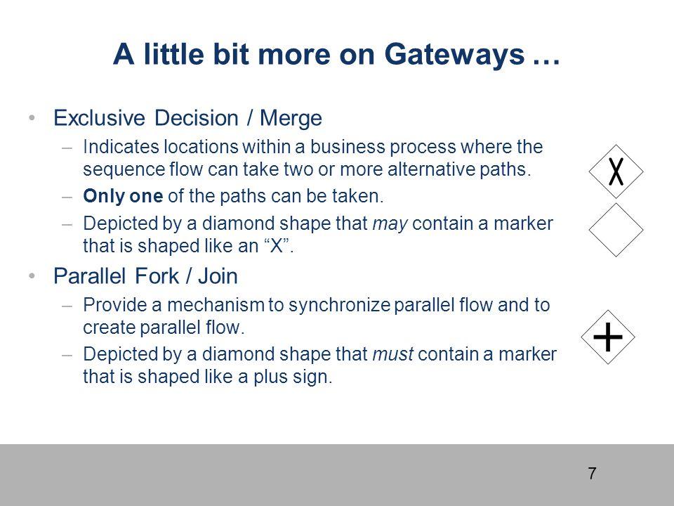 A little bit more on Gateways …