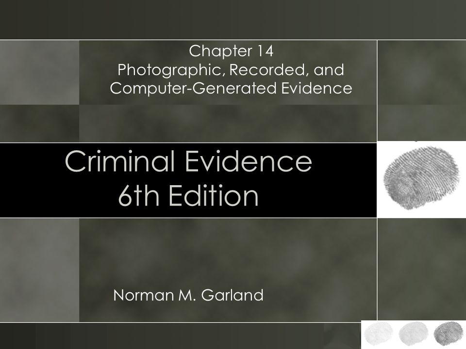 Criminal Evidence 6th Edition